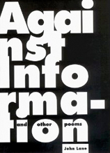 Against Information and Other Poems